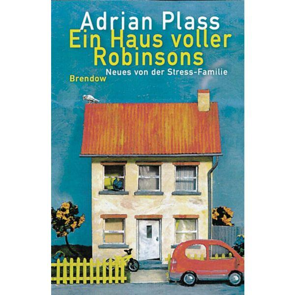 Ein Haus voller Robinsons