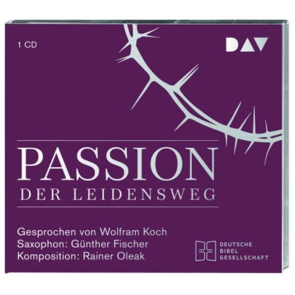 Passion. Der Leidensweg