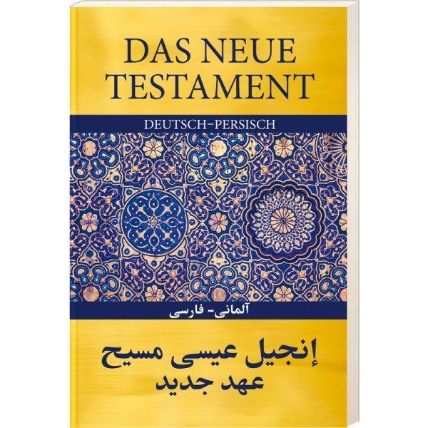 Das neue Testament Deutsch-Persisch