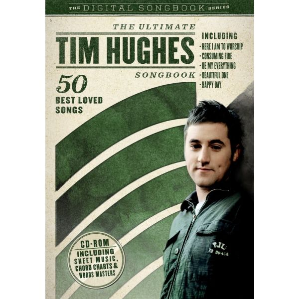 The Ultimate Tim Hughes Songbook