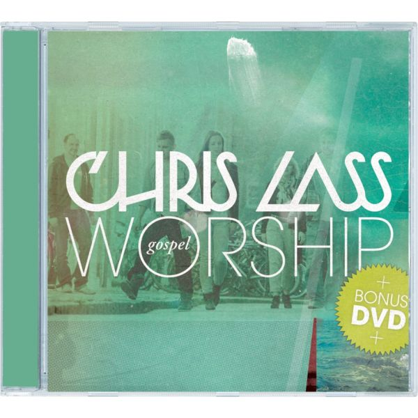 Chris Lass Gospel Worship