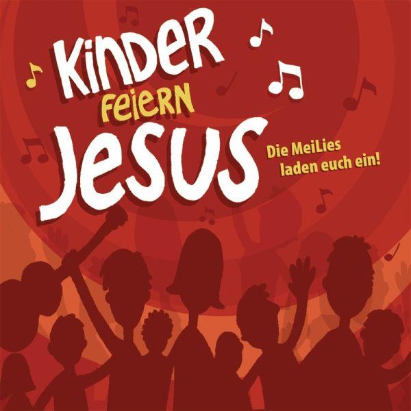 Kinder feiern Jesus 1