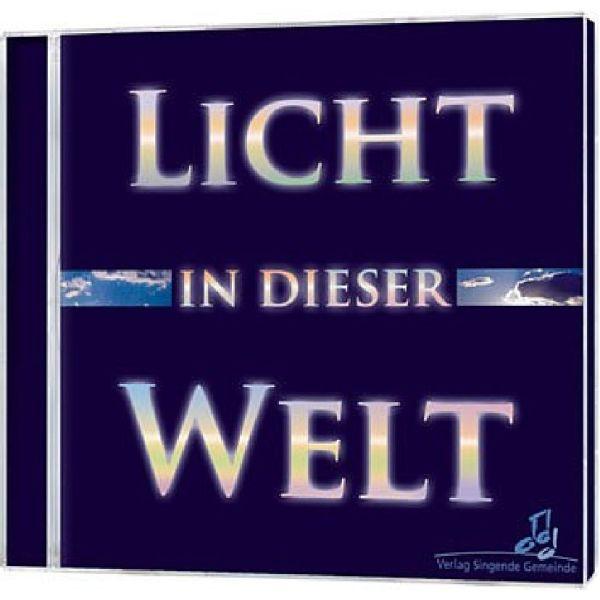 Licht in dieser Welt