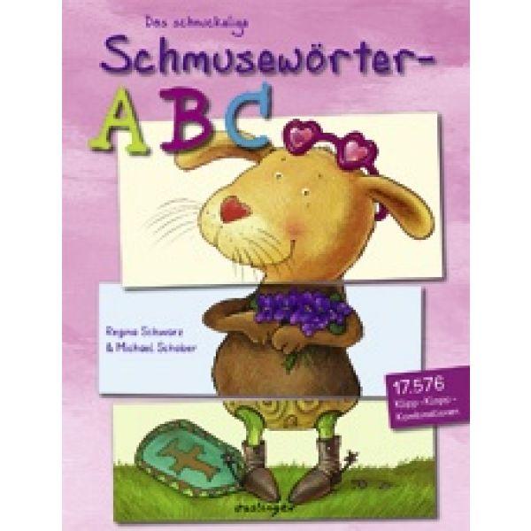 Das schnuckelige Schmusewörter - ABC