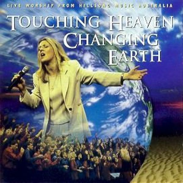 Touching Heaven - Changing Earth