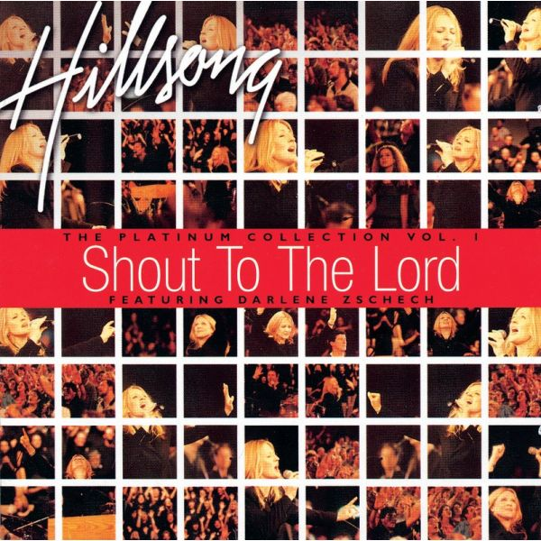 Shout to the Lord Platinum Vol. 1