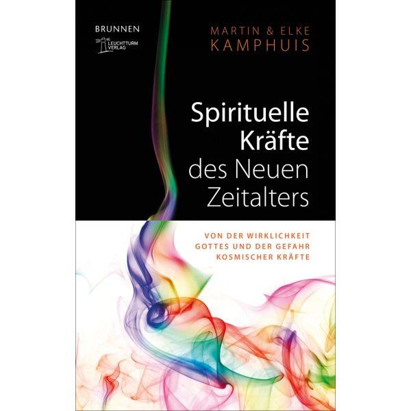Spirituelle Kräfte des neuen Zeitalters