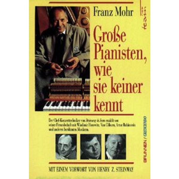 Große Pianisten, wie sie keiner kennt