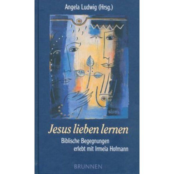 Jesus lieben lernen
