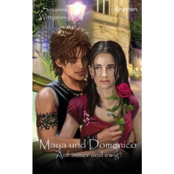 Maya und Domenico - Auf immer und ewig?