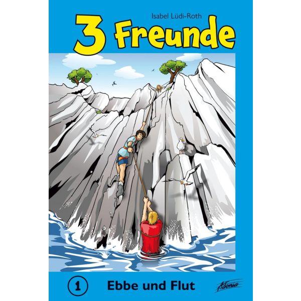 3 Freunde - Ebbe und Flut