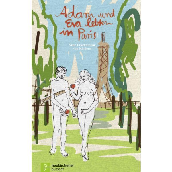 Adam und Eva lebten in Paris