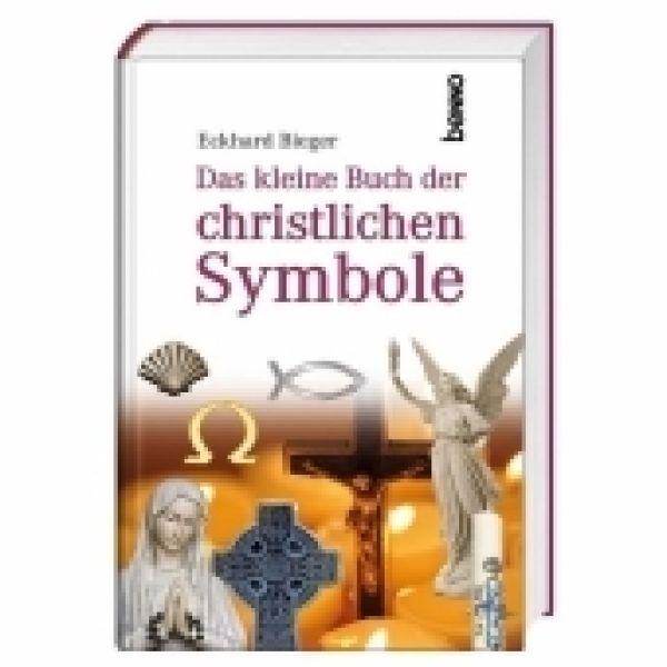 Das kleine Buch der christlichen Symbole