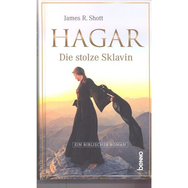 Hagar - die stolze Sklavin