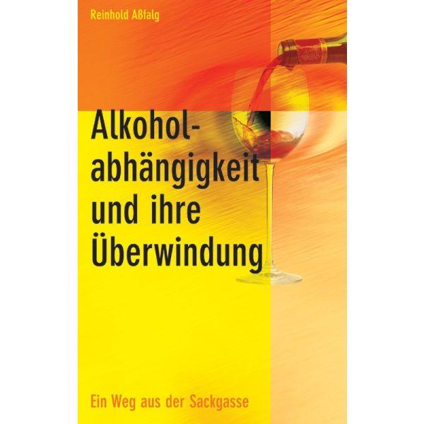 Alkoholabhängigkeit und ihre Überwindung