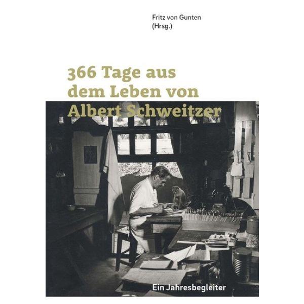 366 Tage aus dem Leben von Albert Schweitzer