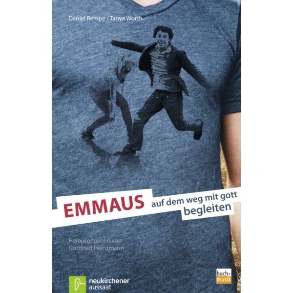 Emmaus: auf dem Weg mit Gott begleiten - Kursbuch