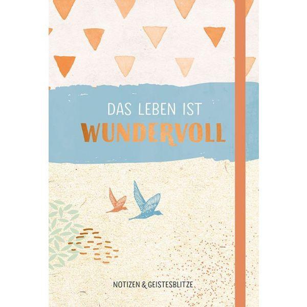 Notizbuch - Das Leben ist wundervoll