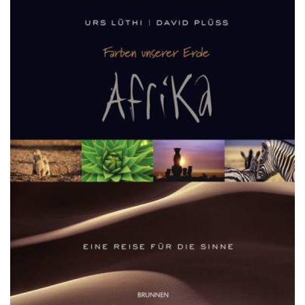 Farben unserer Erde - Afrika