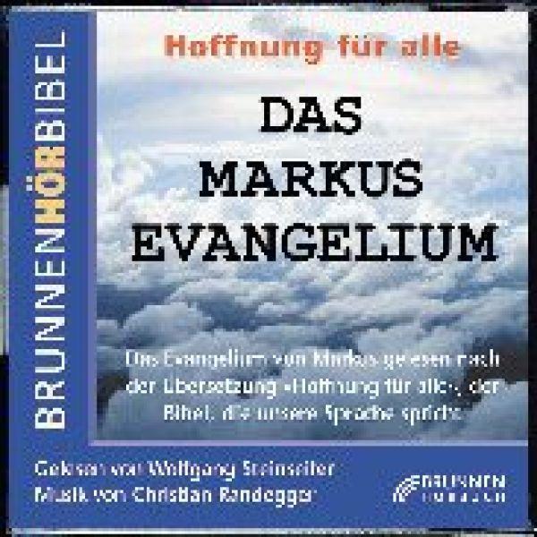 Das Markusevangelium - Hoffnung für Alle