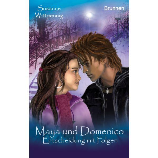 Maya und Domenico - Entscheidung mit Folgen