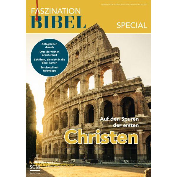 Faszination Bibel Special - Auf den Spuren der ersten Christen