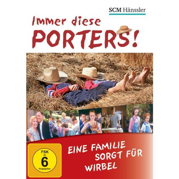 Immer diese Porters! Eine Familie sorgt für Wirbel