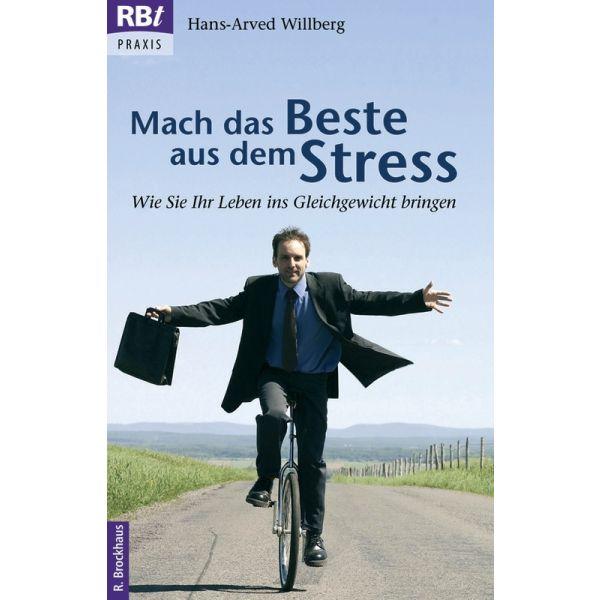 Mach das Beste aus dem Stress