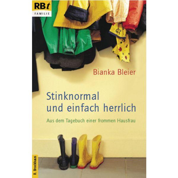 Stinknormal und einfach herrlich