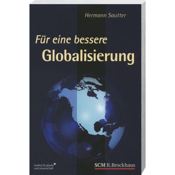 Für eine bessere Globalisierung