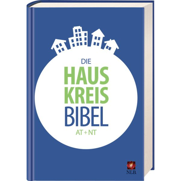 Die Hauskreisbibel - AT & NT
