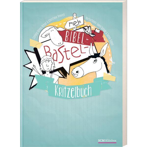 Mein Bibel-Bastel-Kritzelbuch