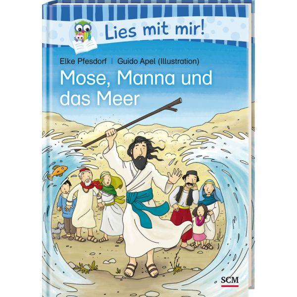 Mose, Manna und das Meer