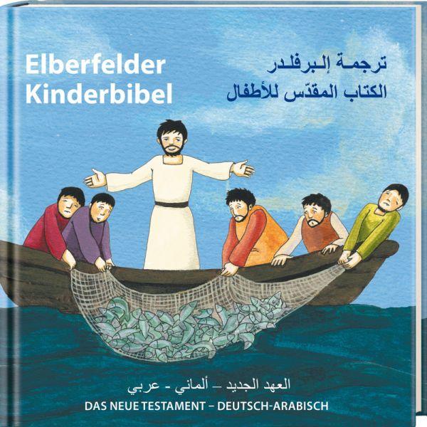 Elberfelder Kinderbibel - Das Neue Testament - Deutsch-Arabisch