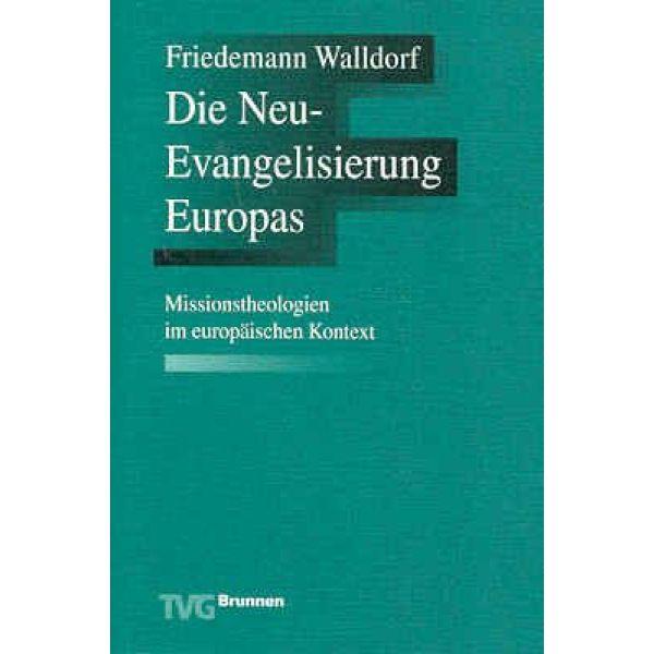 Die Neuevangelisierung Europas