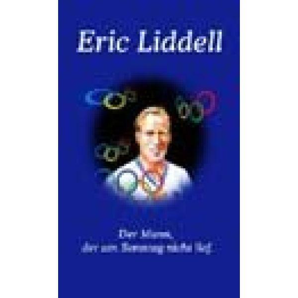 Eric Liddell - Der Mann, der am Sonntag nicht lief