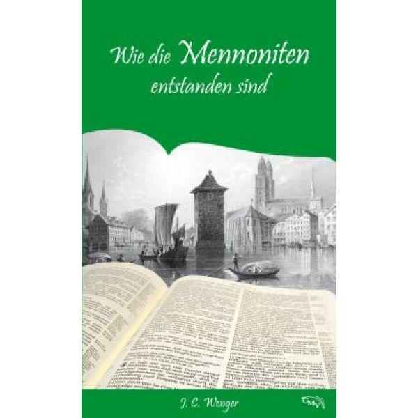Wie die Mennoniten entstanden sind