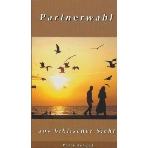 Partnerwahl aus biblischer Sicht