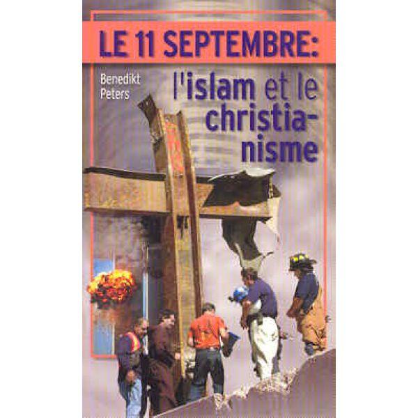 Der 11. September, der Islam und das Christentum - französisch