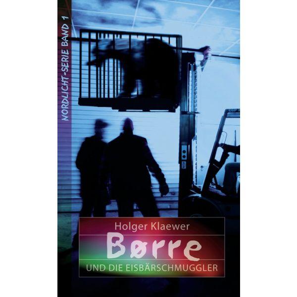 Borre und die Eisbärschmuggler (1)