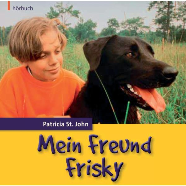 Mein Freund Frisky - Hörbuch