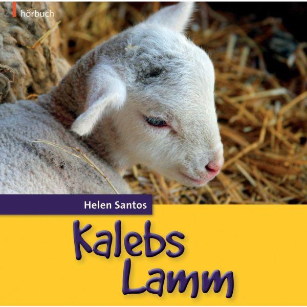 Kalebs Lamm - Hörbuch