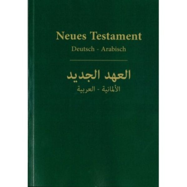 Neues Testament deutsch/arabisch