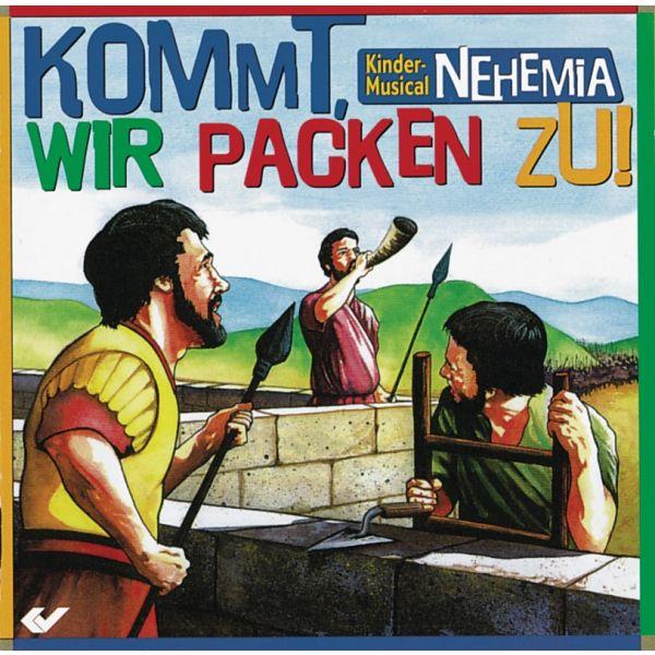 Kommt, wir packen zu - Nehemia, Kindermusical