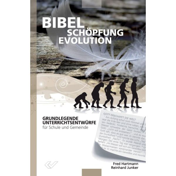 Bibel - Schöpfung  - Evolution
