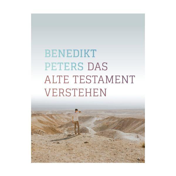 Das Alte Testament verstehen