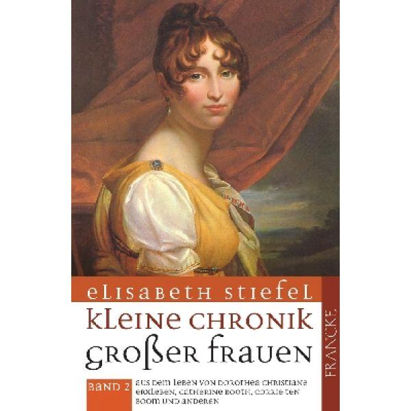 Kleine Chronik großer Frauen Band 2