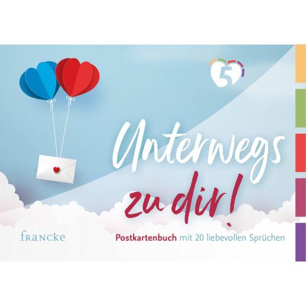 Unterwegs zu dir! Postkartenbuch
