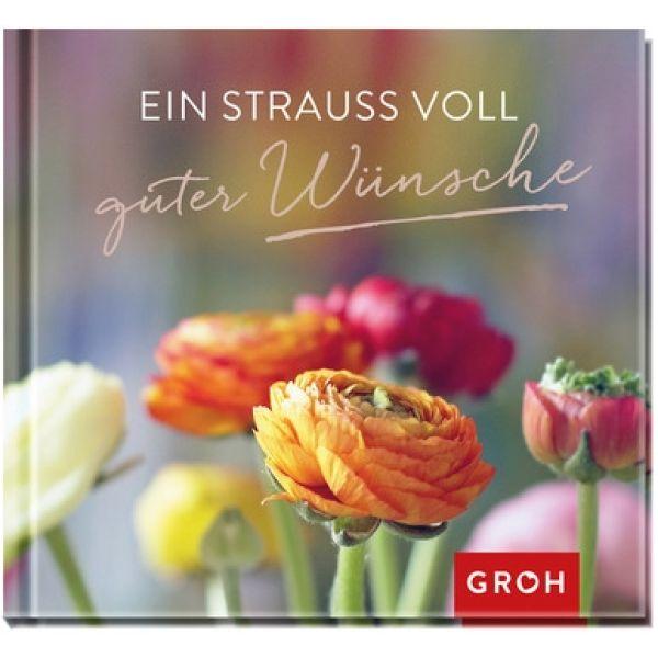 Ein Strauss voller guter Wünsche