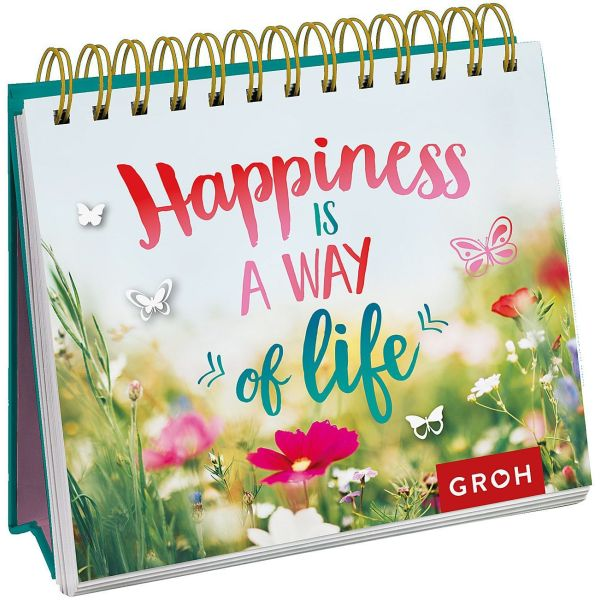 Happiness is a way of life- Aufstellbuch